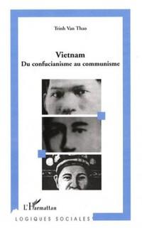 Vietnam : Du confucianisme au communisme