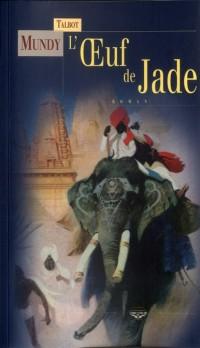 Oeuf de Jade (l')