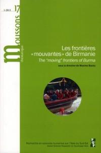 Les Frontieres Mouvantes de Birmanie