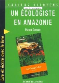 Ecologiste en Amazonie