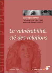 La vulnérabilité, clé des relations