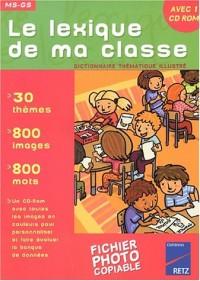 Le lexique de ma classe MS-GS (1Cédérom)