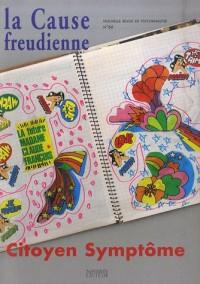 Nouvelle revue de psychanalyse, N° 66 mai 2007 : La Cause freudienne : Citoyen Symptôme