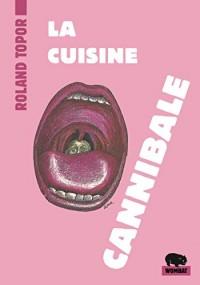 La cuisine cannibale