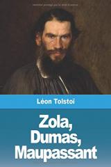 Zola, Dumas, Maupassant