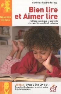 Bien lire et Aimer lire, Livre 2 : Cycle 2 (CP-CE1)