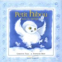Petit hibou dans la neige (livre en relief)
