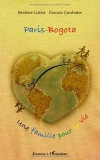 Paris-Bogota : Une famille pour la vie