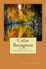 Colas Breugnon: Récit bourguignon