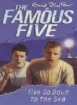 The Famous Five 12: Five go Down to the Sea