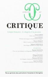 Critique, N° 827, avril 2016 : Langue française : le chagrin et la passion