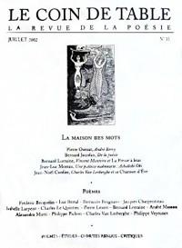 Le Coin de Table : La revue de la poésie, n°11, Juillet 2002 : La Maison des mots