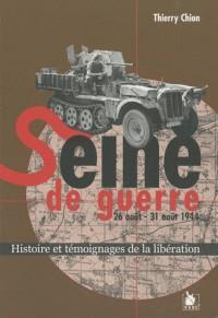 Seine de guerre 26 août - 31 août 1944