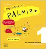 My name is Palmiro. ? la recherche du temps perdu. Ediz. italiana