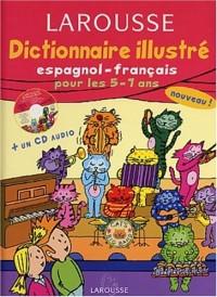 Dictionnaire Illustré : Espagnol, CP-CE1, 5-7 ans (CD audio inclus)