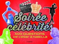 Soiree célébrités : 500 questions de César à Madonna