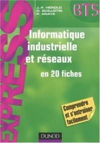 Informatique industrielle et réseaux en 20 fiches