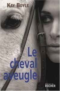 Le Cheval aveugle