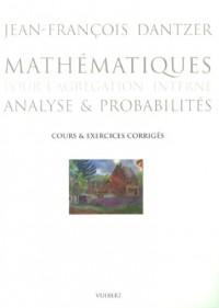 Mathématiques pour l'agrégation interne : Analyse et probabilités, cours et exercices corrigés