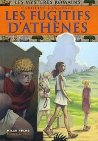 Les mystères romains : Les fugitifs d'Athènes