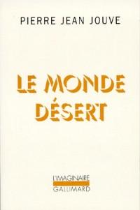 Le Monde désert