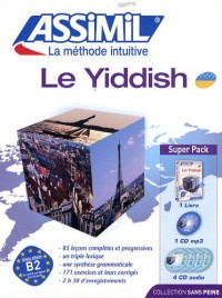 Le yiddish : Avec 4 CD audio (1CD audio MP3)