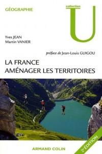 La France - 2e éd. - Aménager les territoires