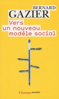 Vers un nouveau modèle social