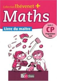 Maths CP : Livre du maître - Programmes 2008