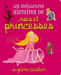 Les meilleures histoires de rois et princesses