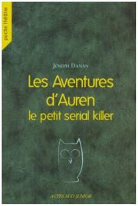 Les Aventures d'Auren le petit serial killer
