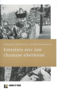 Entretien avec une chamane sibérienne
