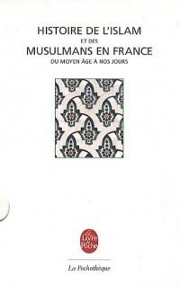 Histoire de l'Islam et musulmans en France : Du Moyen âge à nos jours