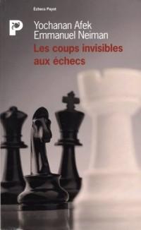Les coups invisibles aux échecs