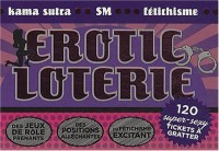 Erotic loterie : 120 super-sexy tickets à gratter