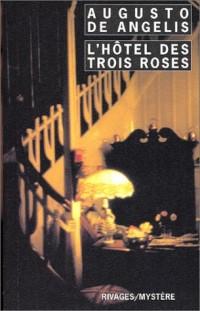 L'Hôtel des trois roses
