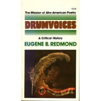 Drumvoices: The mission of Afro-American poetry : a critical history