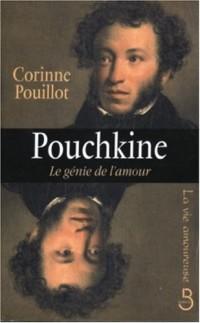 Pouchkine : Le génie de l'amour