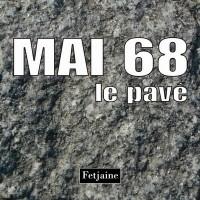 Mai 68 : Le pavé