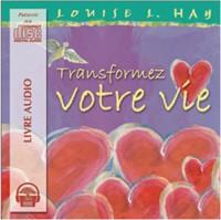 Transformez Votre Vie - 2 CD