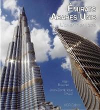 Les Emirats arabes unis, l'avenir en face