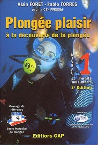 Plongée Plaisir : A la découverte de la plongée Niveau 1 et monde sous-marin