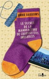 Le secret de la manufacture de chaussettes inusables [Gros caractères]