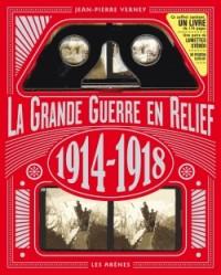La Guerre de 14 18 en Relief