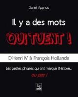 Il y a des mots qui tuent !) - D'Henri IV à François Hollande