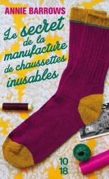 Le secret de la manufacture de chaussettes inusables [Poche]