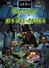 Exil chez les Pas-Passés: Lux Quest tome 1