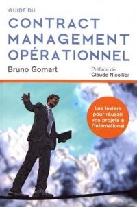 Le Contract Management Operationnel: La marge commerciale au c½ur des projets