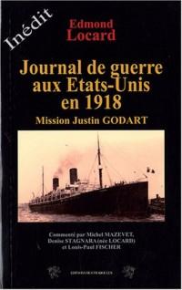 Journal de guerre des Etats-Unis en 1918 : Mission Justin Godart