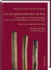 Les Inscriptions Sudarabes Sur Bois: Dans la Collection de l'Oosters Instituut Conservee dans la Bibliotheque Universitaire de Leiden